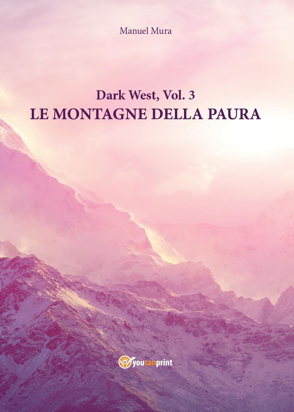 Dark West vol.3 - Le montagne della paura