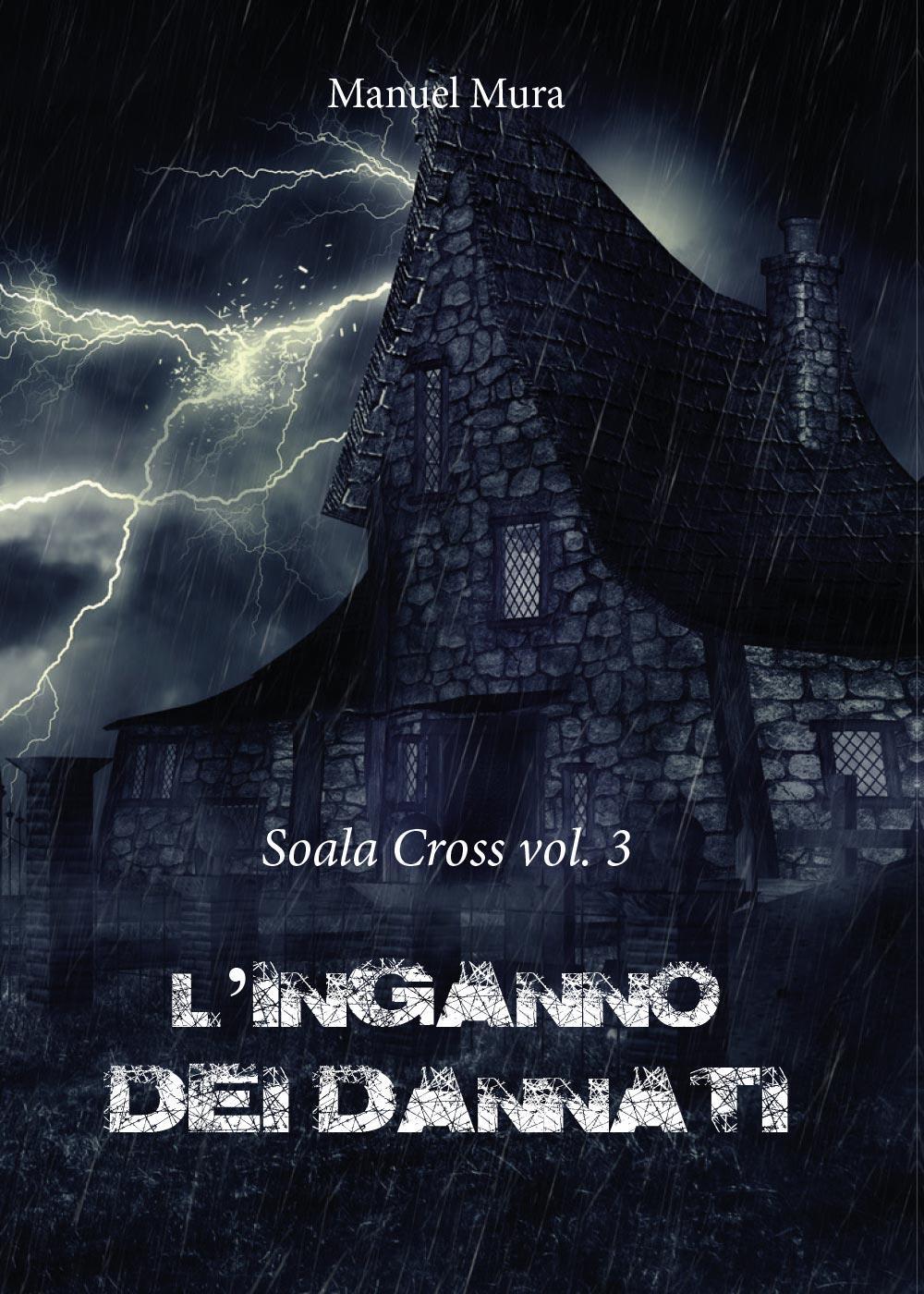 Soala Cross vol.3 - L'inganno dei dannati