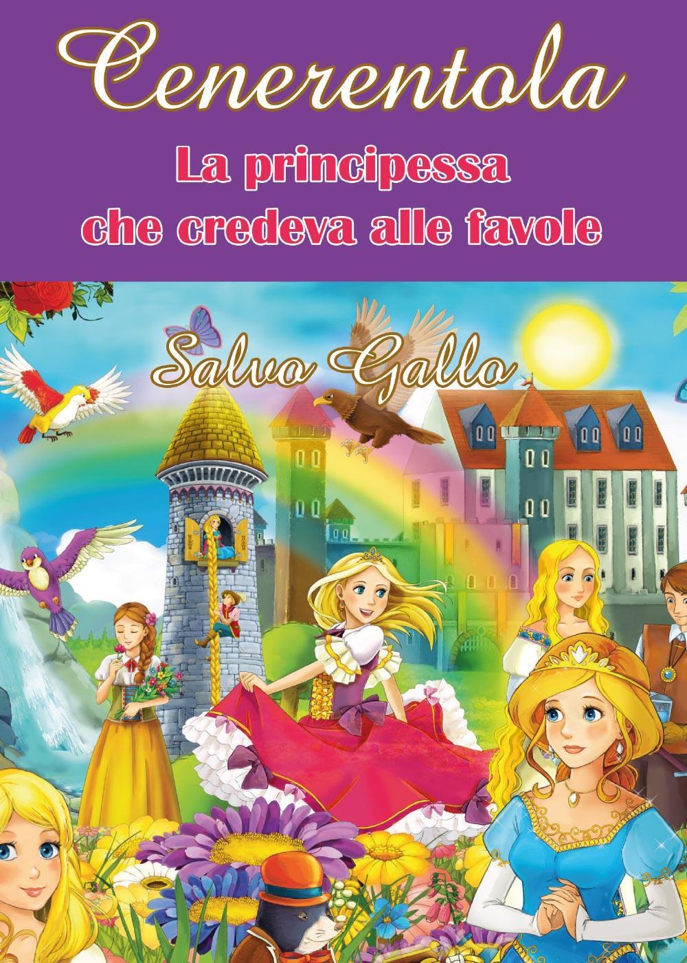 Cenerentola - La Principessa che credeva alle favole-
