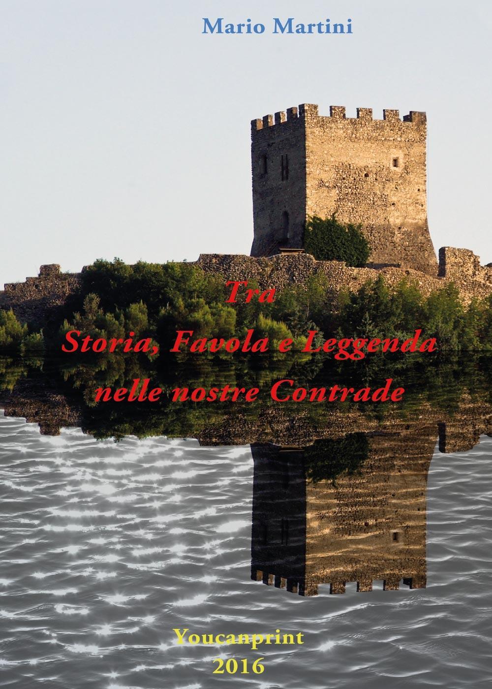 Tra Storia, Favola e Leggenda nelle nostre Contrade