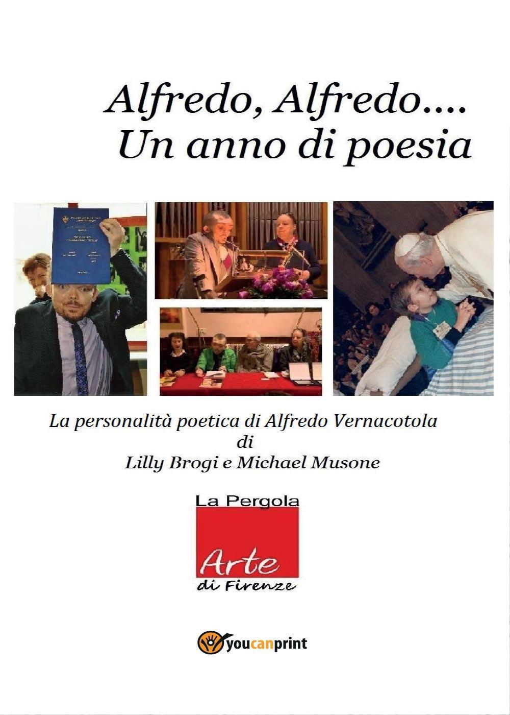 Alfredo Alfredo... Un anno di poesia