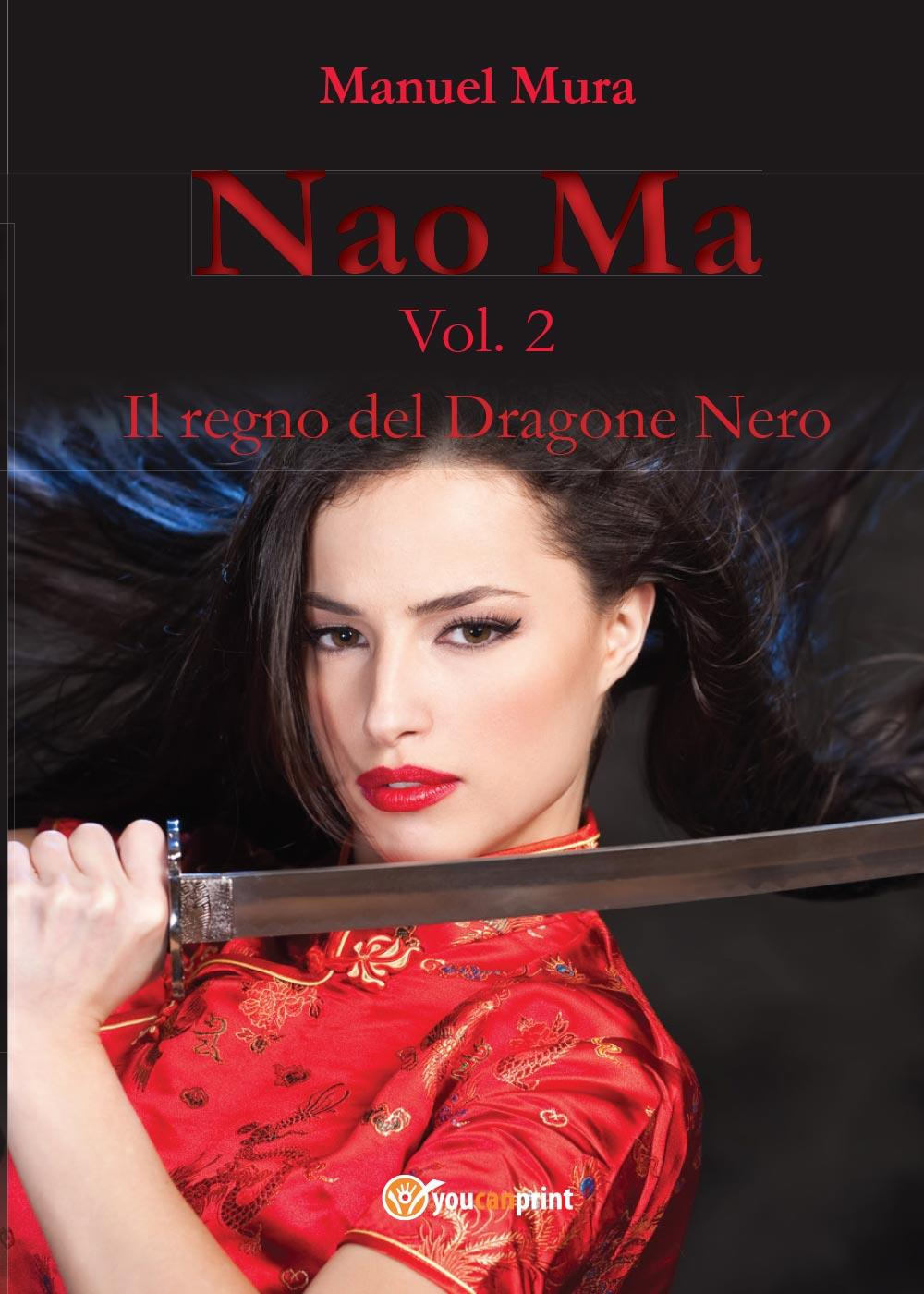 Nao Ma vol.2 - Il regno del Dragone Nero