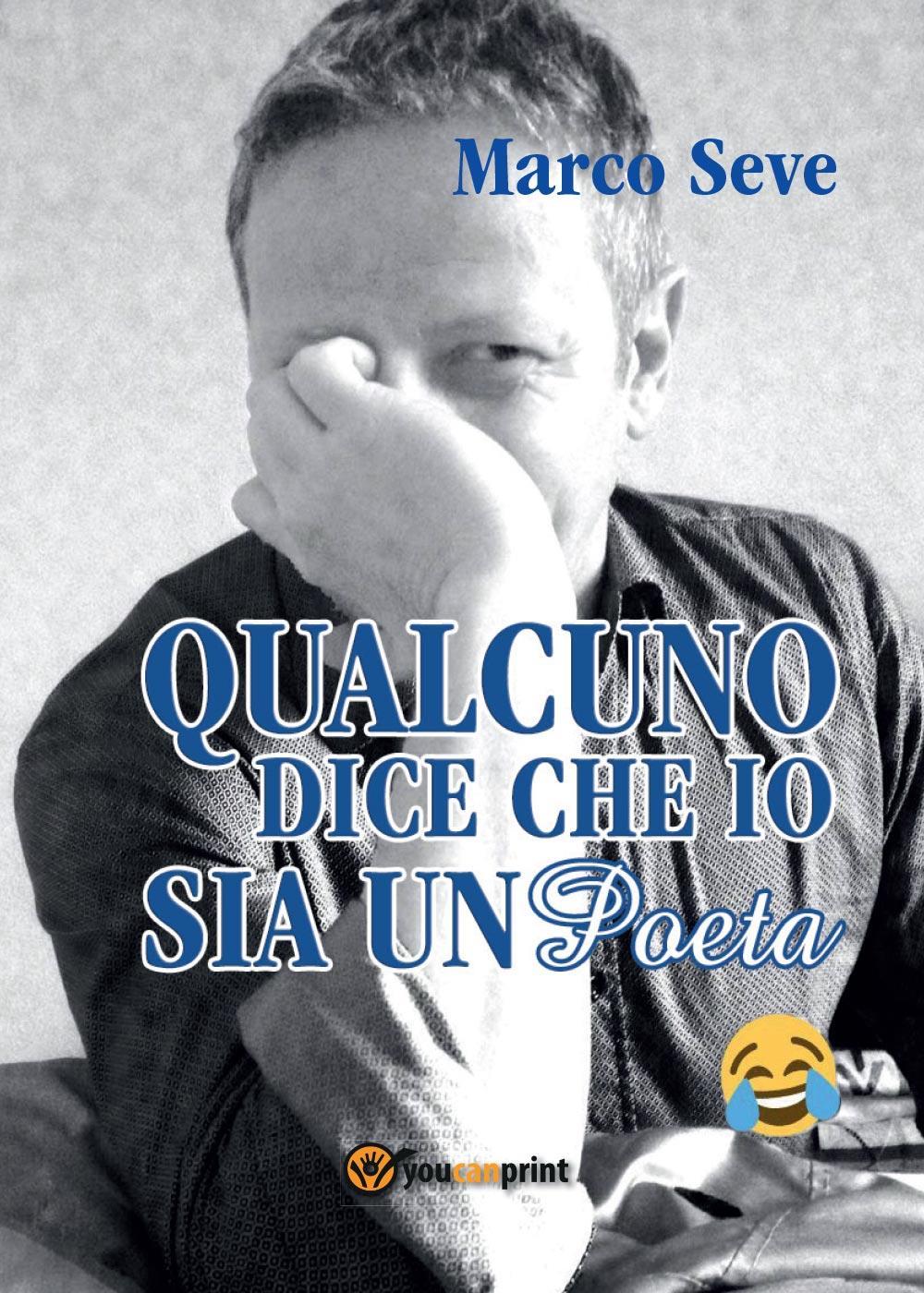 Qualcuno dice che io sia un poeta :)