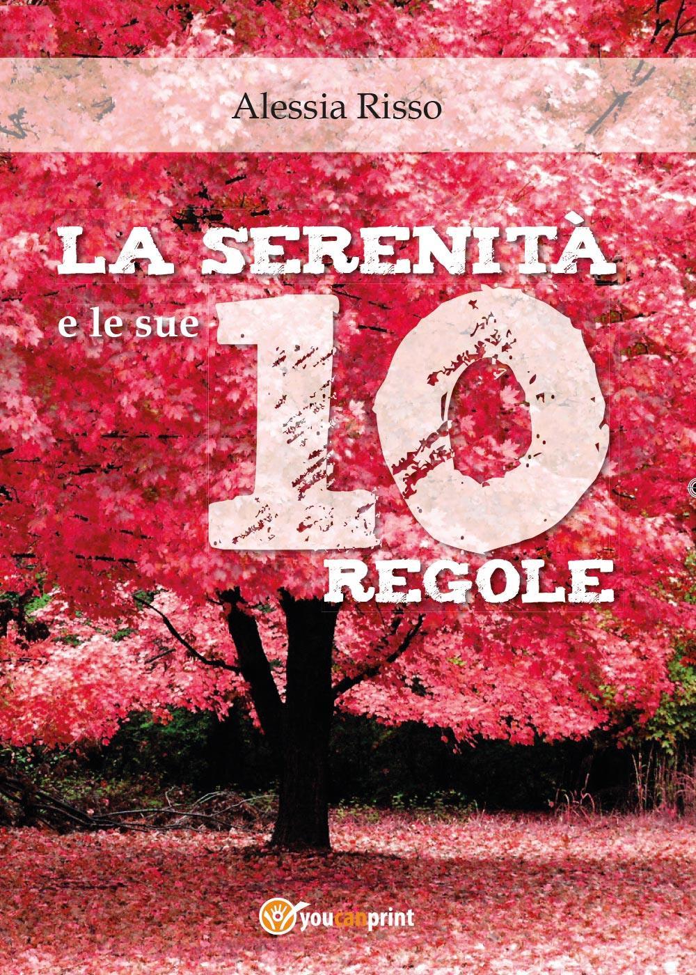 La serenità e le sue 10 regole