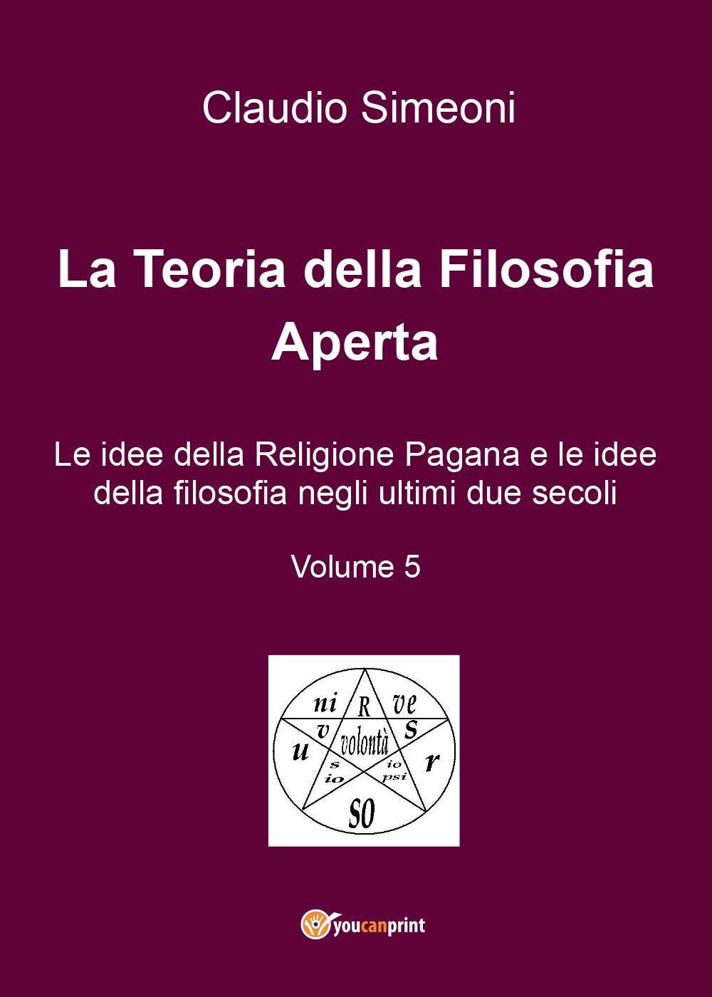 La Teoria della Filosofia Aperta. Volume 5