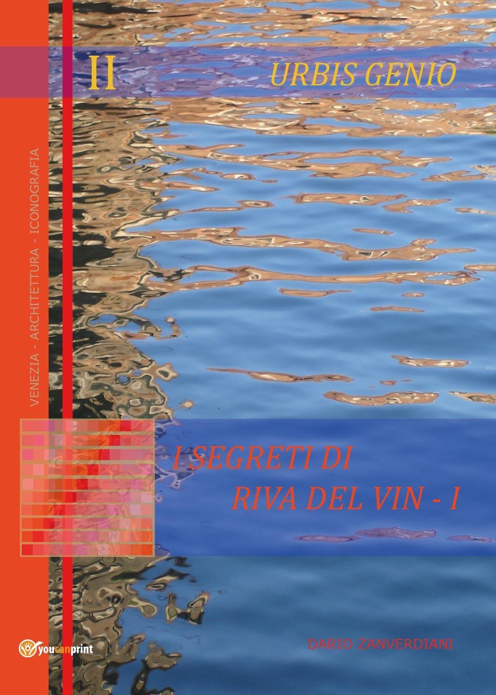 Urbis Genio II: I segreti di Riva del Vin - I