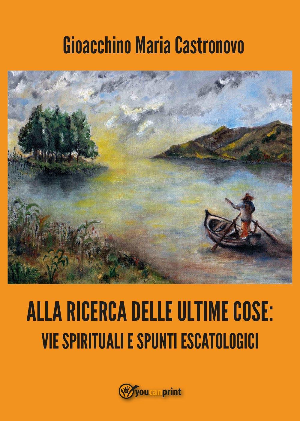 Alla ricerca delle ultime cose: vie spirituali e spunti escatlogici