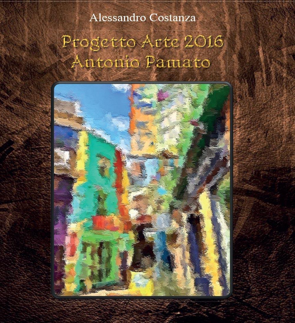 Progetto Arte 2016 - Antonio Pamato