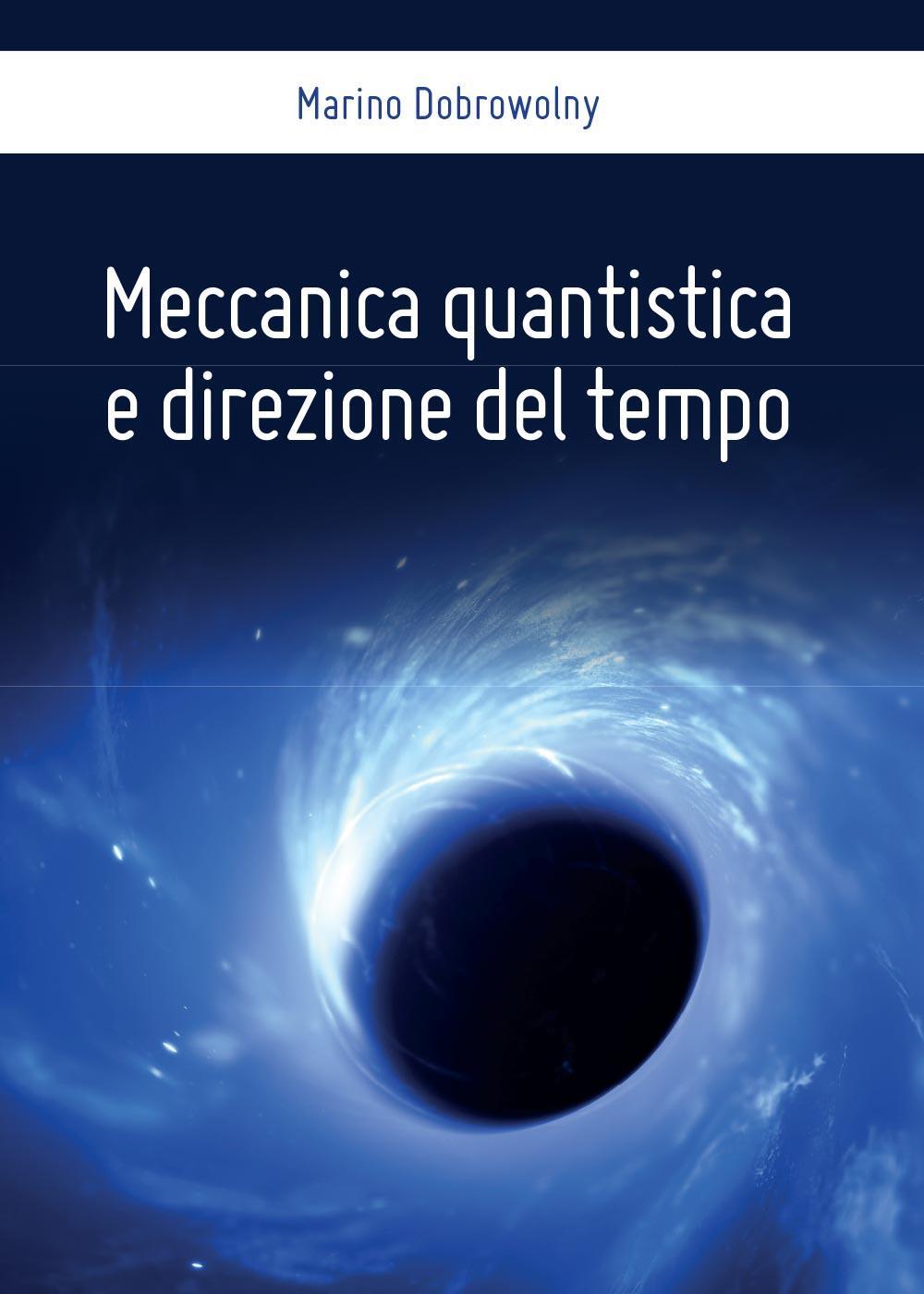 Meccanica quantistica e direzione del tempo