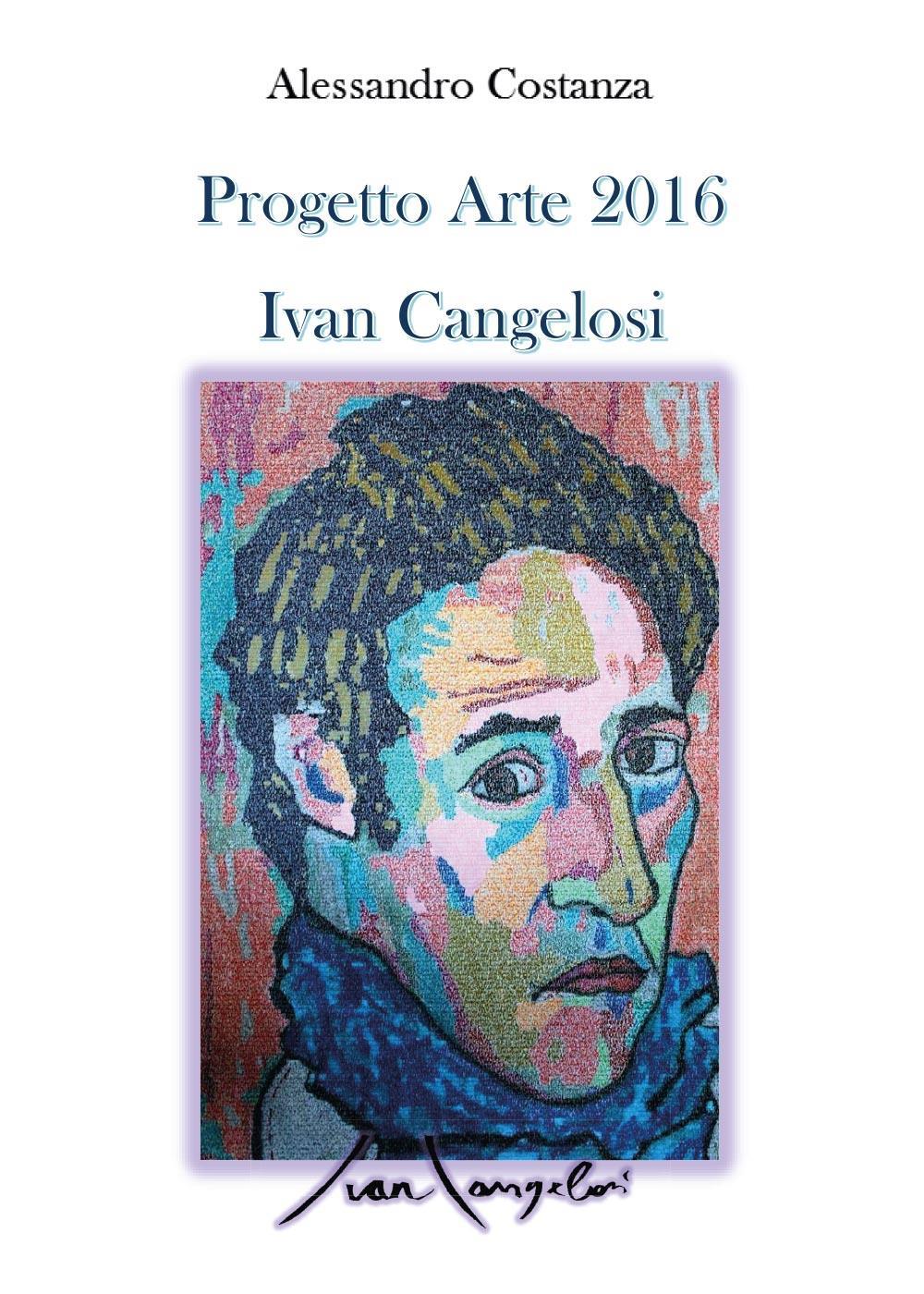 Progetto Arte 2016 - Ivan Cangelosi