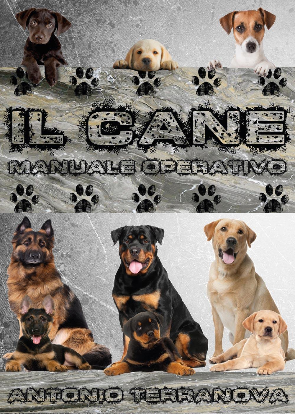 Il Cane - Manuale Operativo