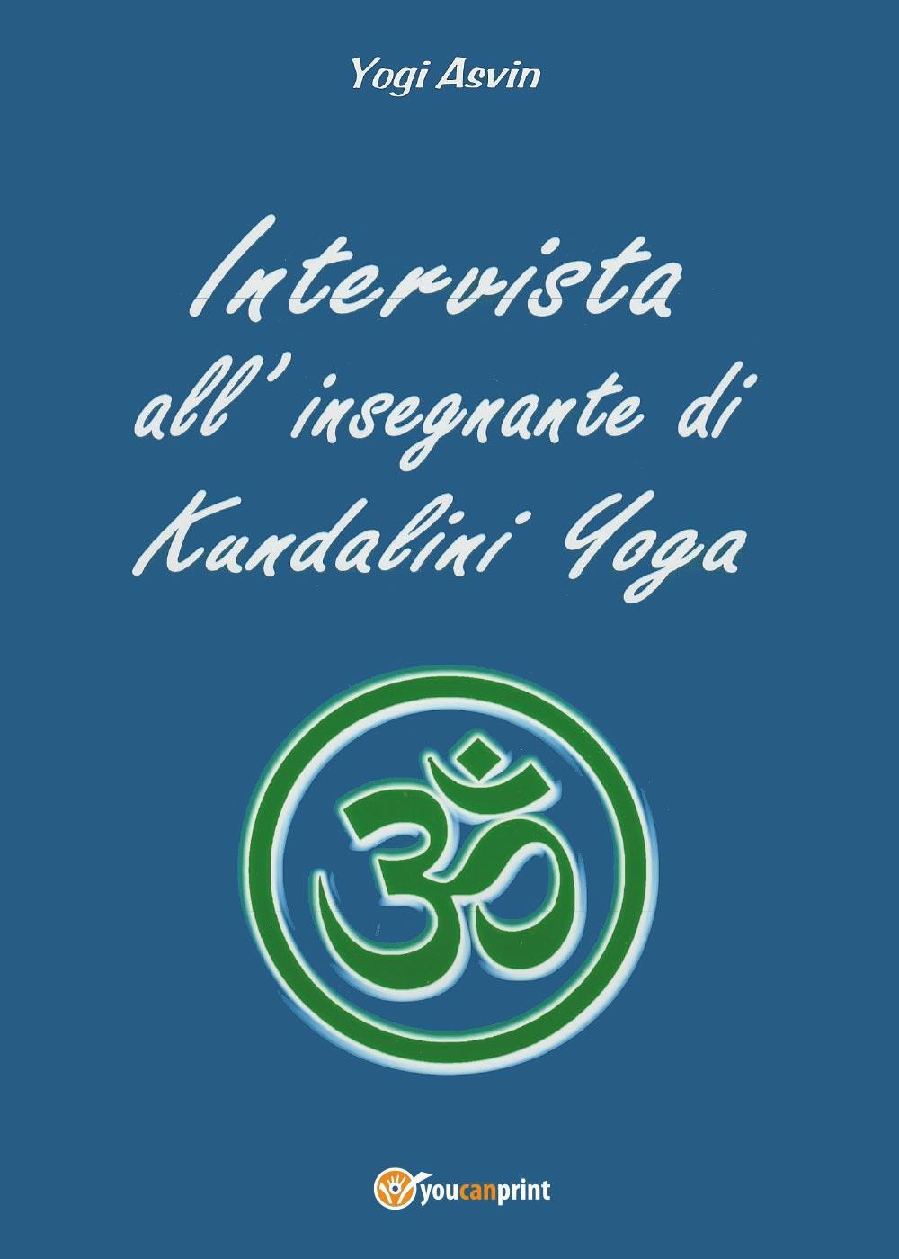 Intervista all'insegnante di Kundalini Yoga