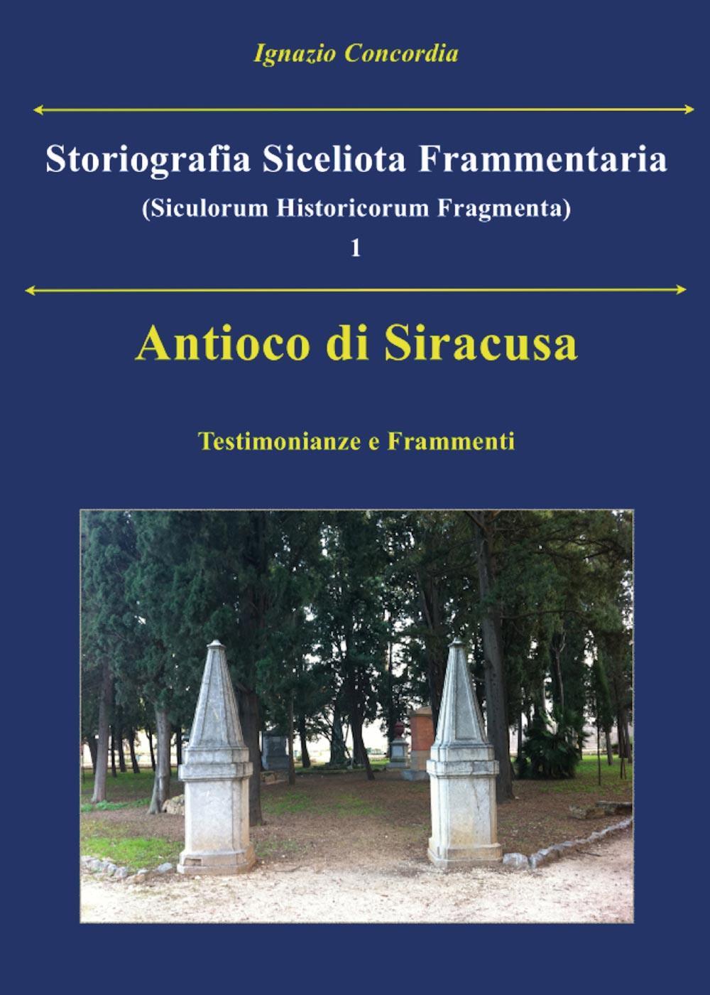Antioco di Siracusa. Testimonianze e Frammenti