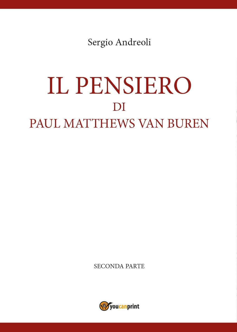 IL PENSIERO DI PAUL MATTHEWS VAN BUREN - volumetto 2