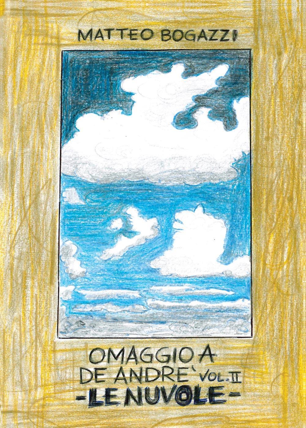 """""""Omaggio a De Andrè Vol. II - Le nuvole"""""""