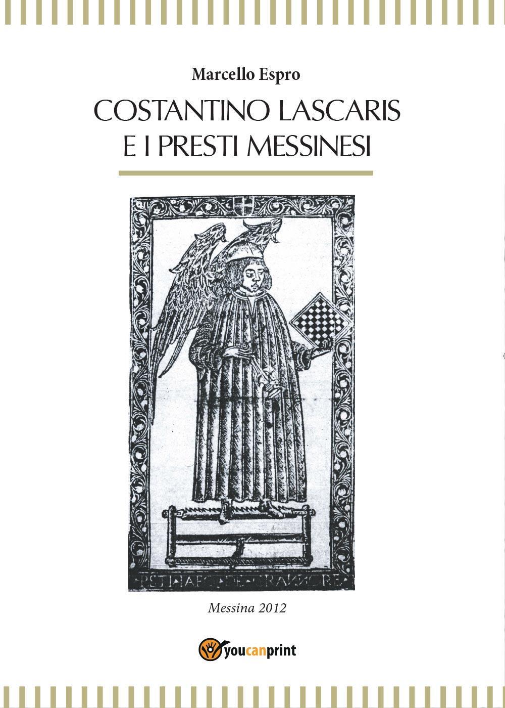 Costantino Lascaris e i presti messinesi