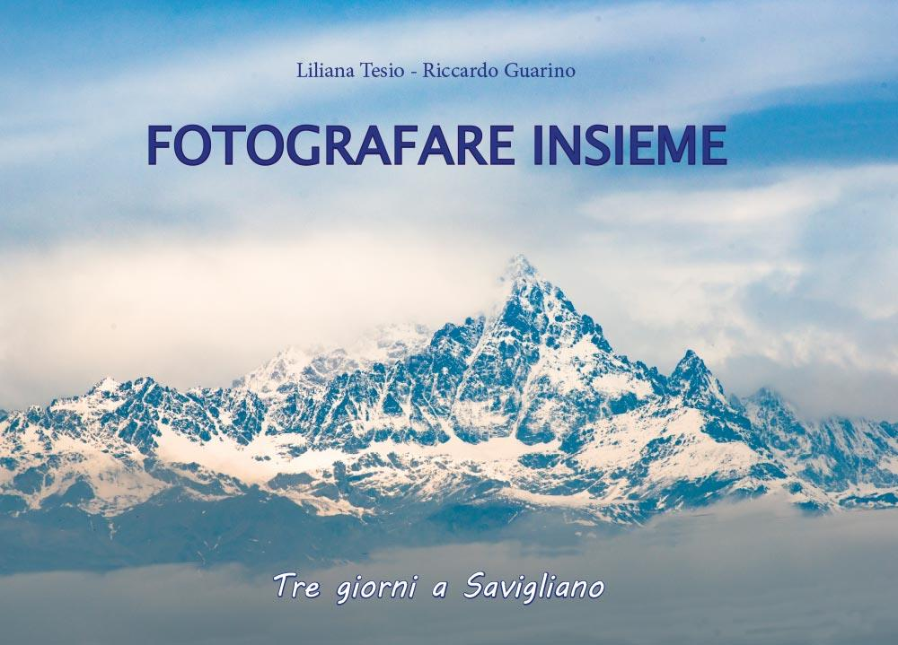 Fotografare Insieme - Tre giorni a Savigliano