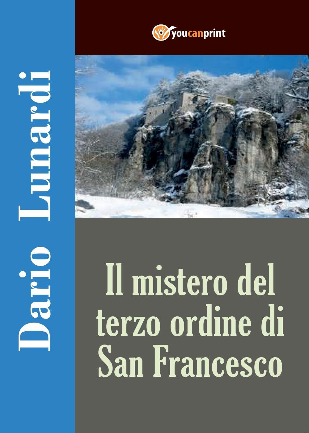 Il mistero del terzo ordine di San Francesco