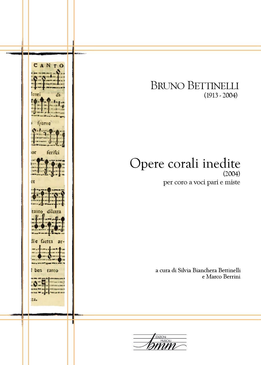 Bruno Bettinelli - Opere corali inedite