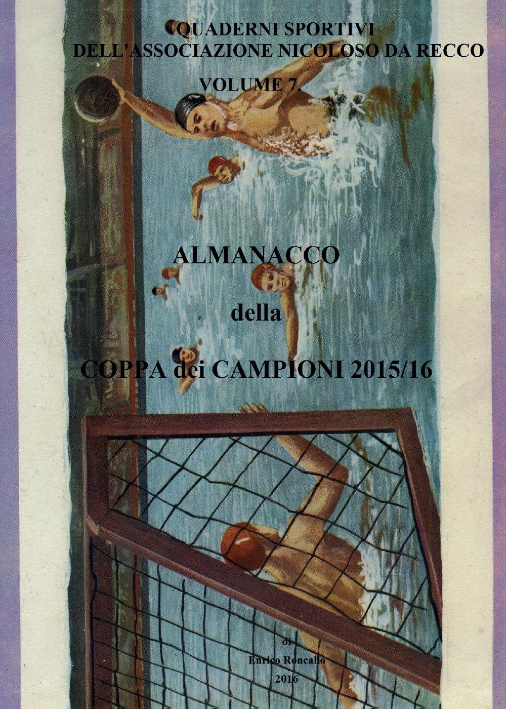 Almanacco della Coppa dei Campioni 2015/16