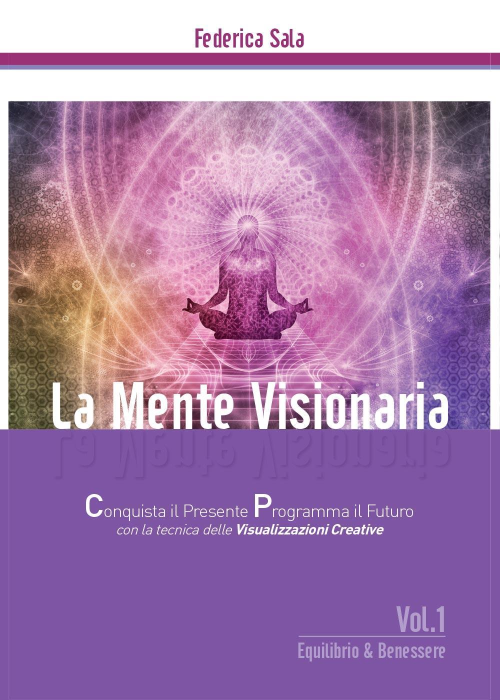 La Mente Visionaria Vol.1 Equilibrio & Benessere