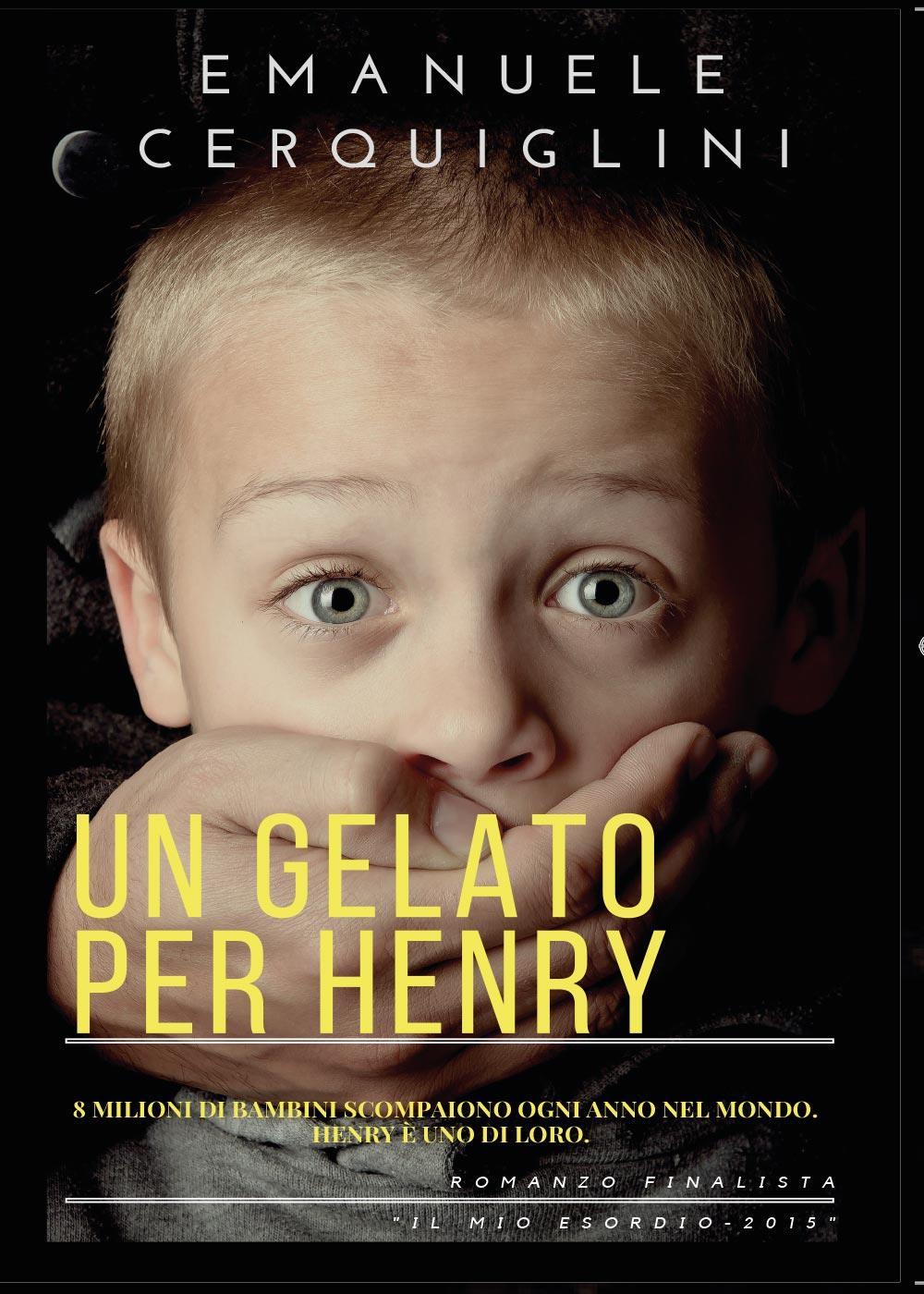 Un gelato per Henry. 8 milioni di bambini scompaiono ogni anno