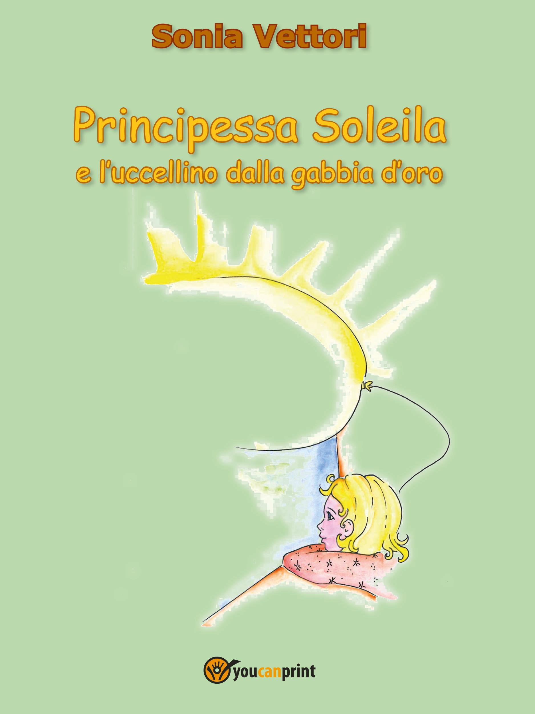 Principessa soleila e l'uccellino dalla gabbia d'oro
