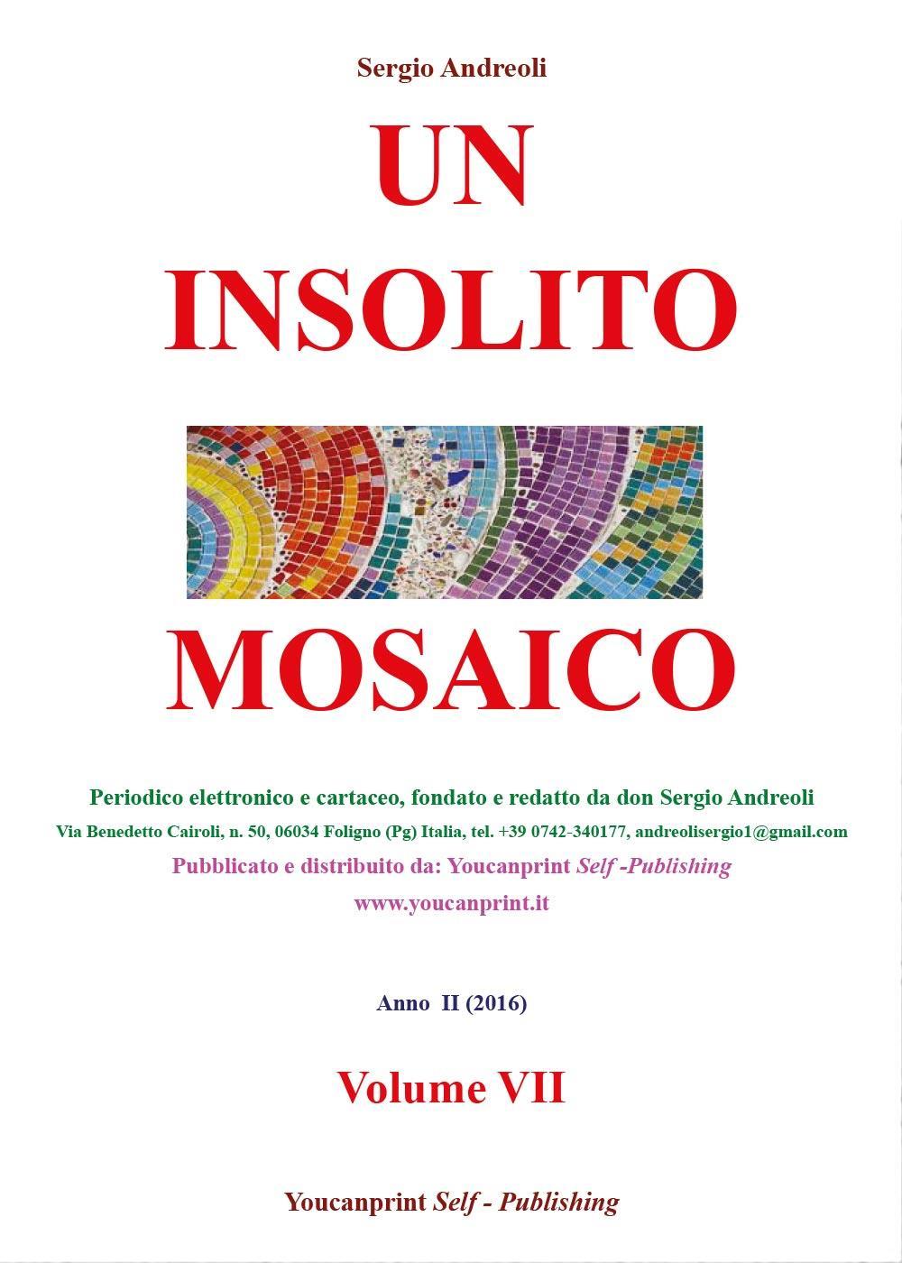 Un Insolito Mosaico Vol.VII