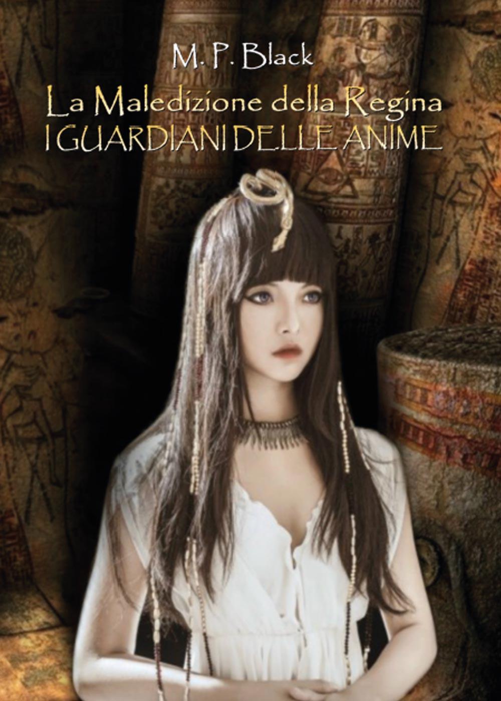 La Maledizione della Regina - I guardiani delle anime