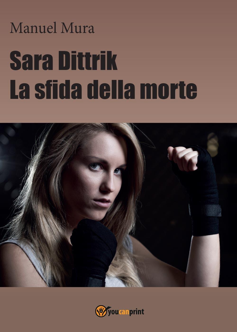 Sara Dittrik - La sfida della morte