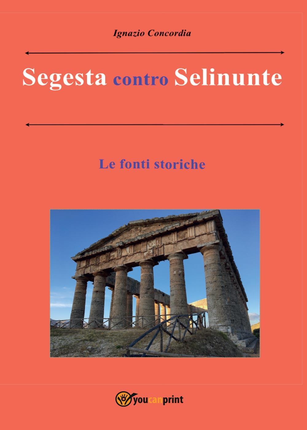 Segesta contro Selinunte. Le fonti storiche