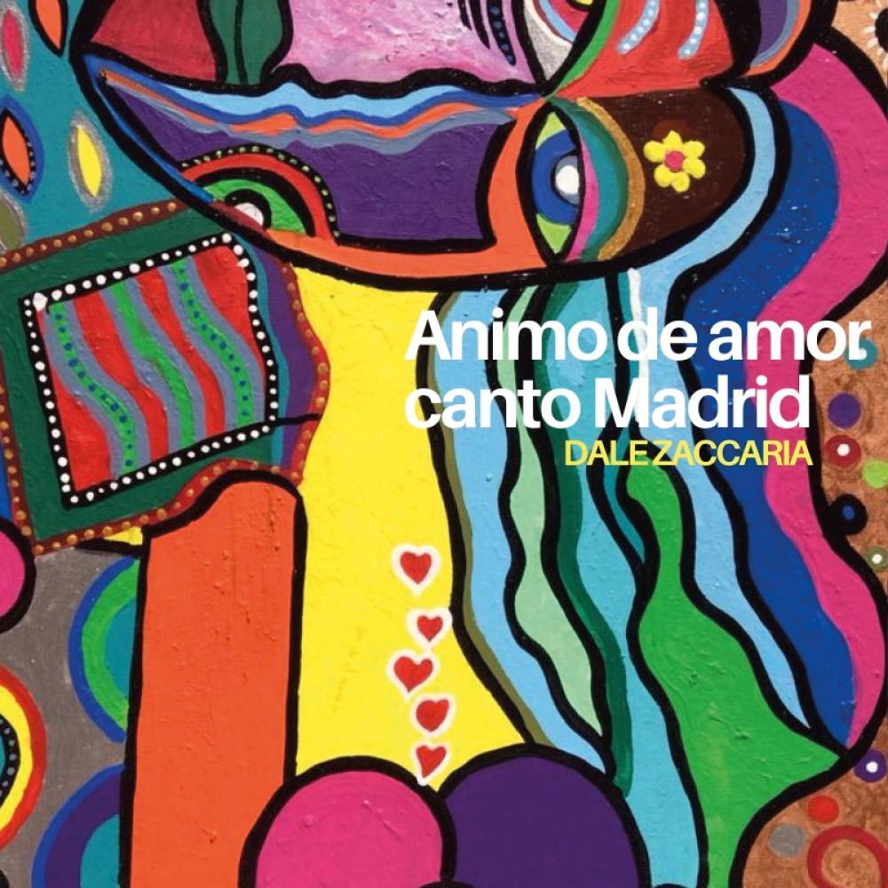 Animo de amor, canto Madrid