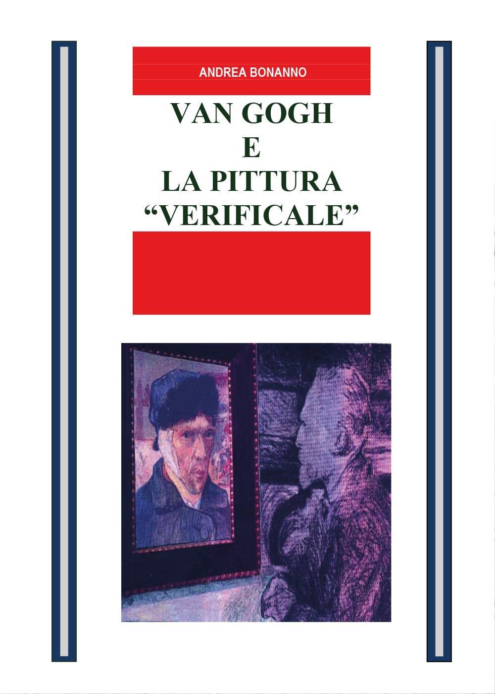 """Van Gogh e la pittura """"Verificale"""""""