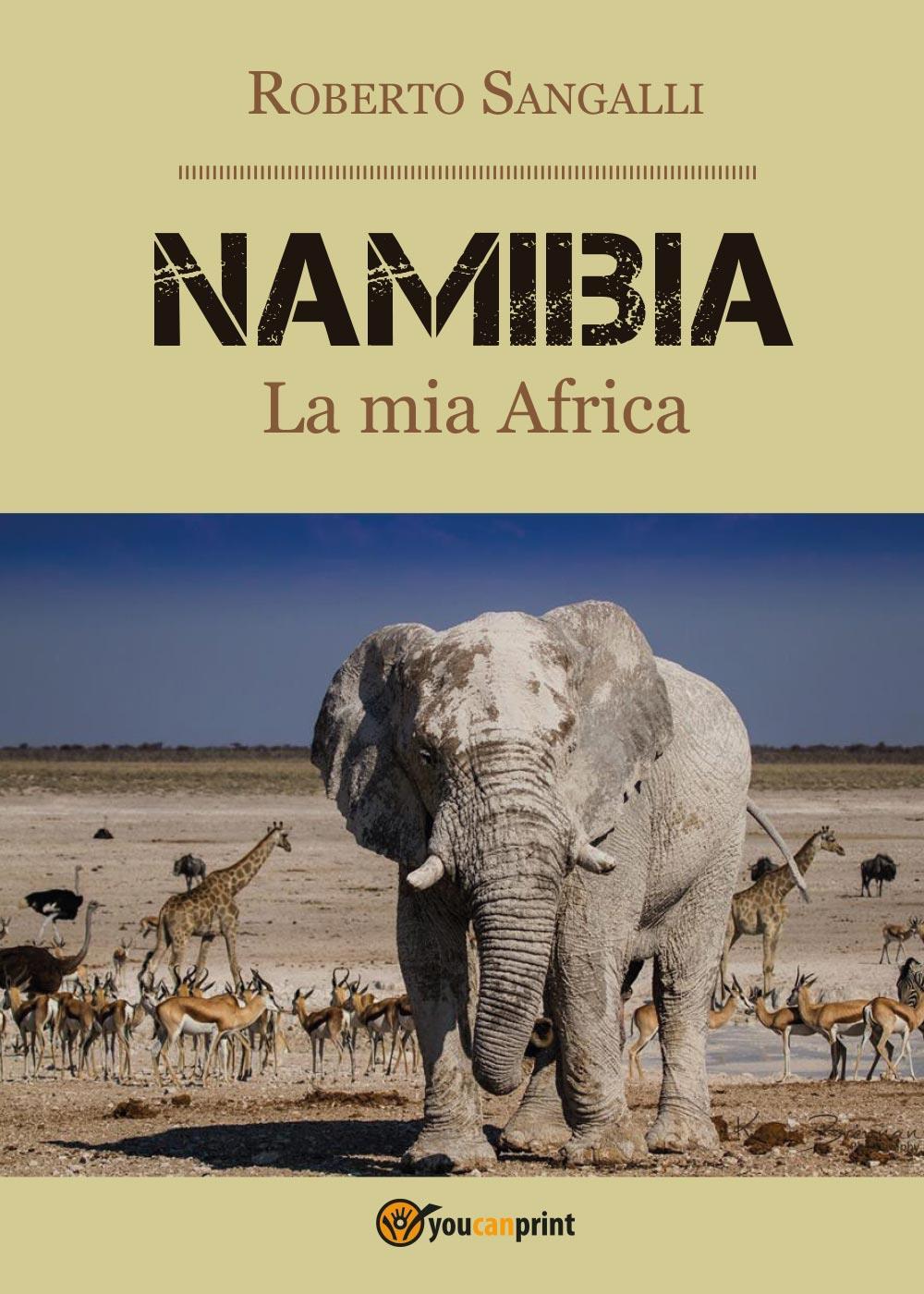 Namibia - La mia Africa