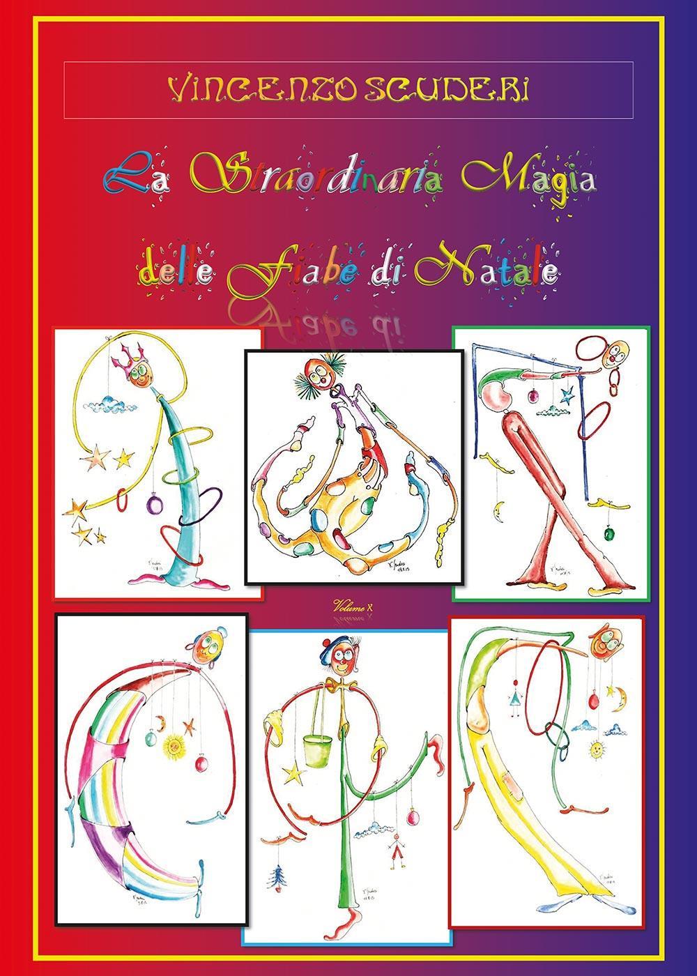 La Straordinaria Magia delle Fiabe di Natale. Volume X