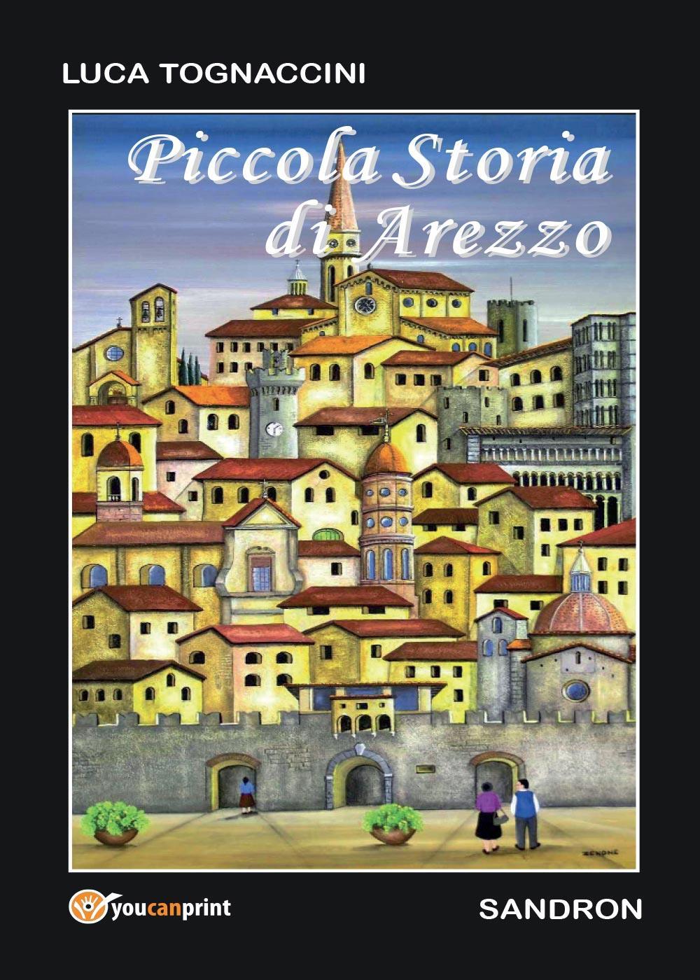 Piccola Storia di Arezzo