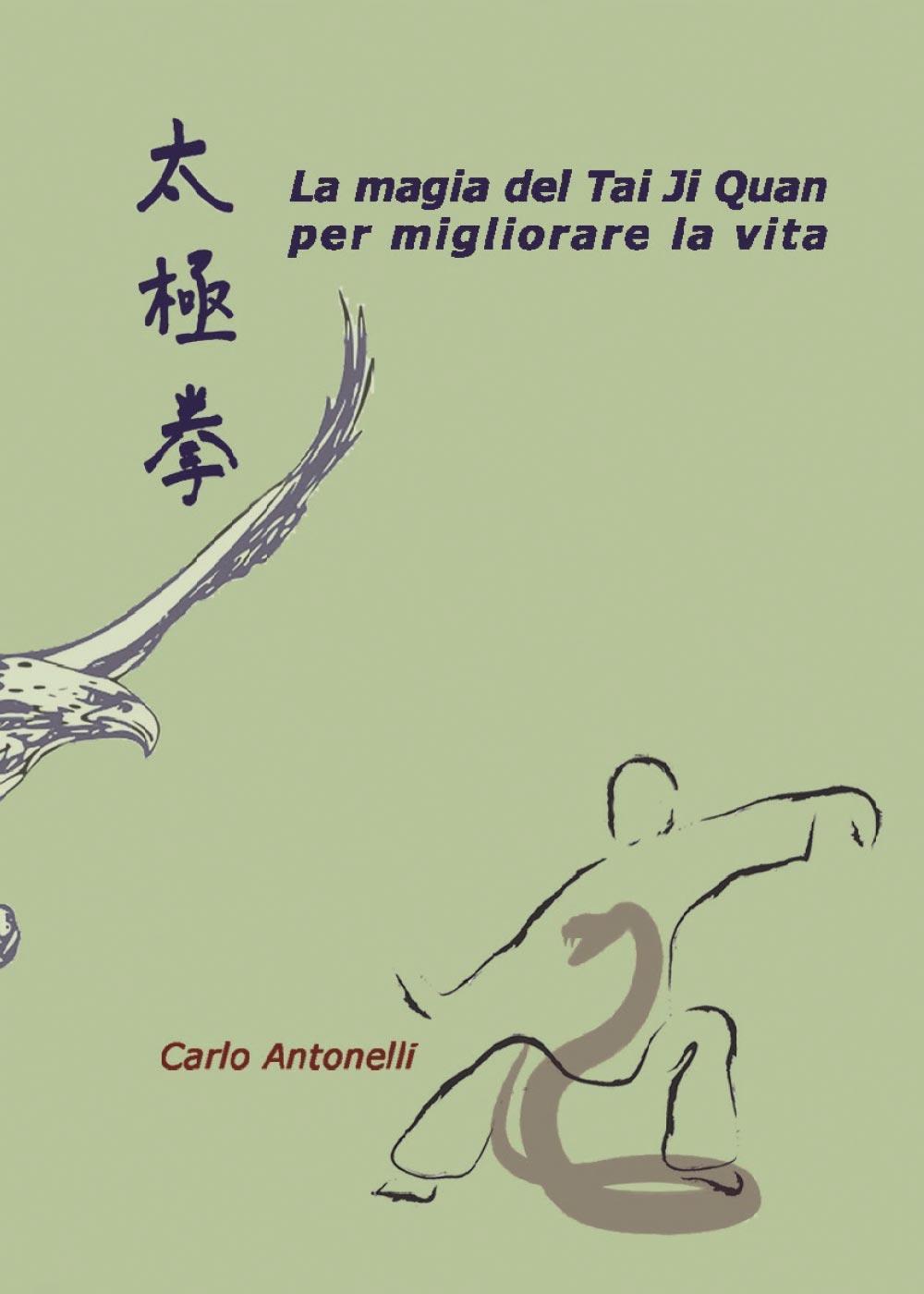 La magia del Tai Ji Quan per migliorare la vita