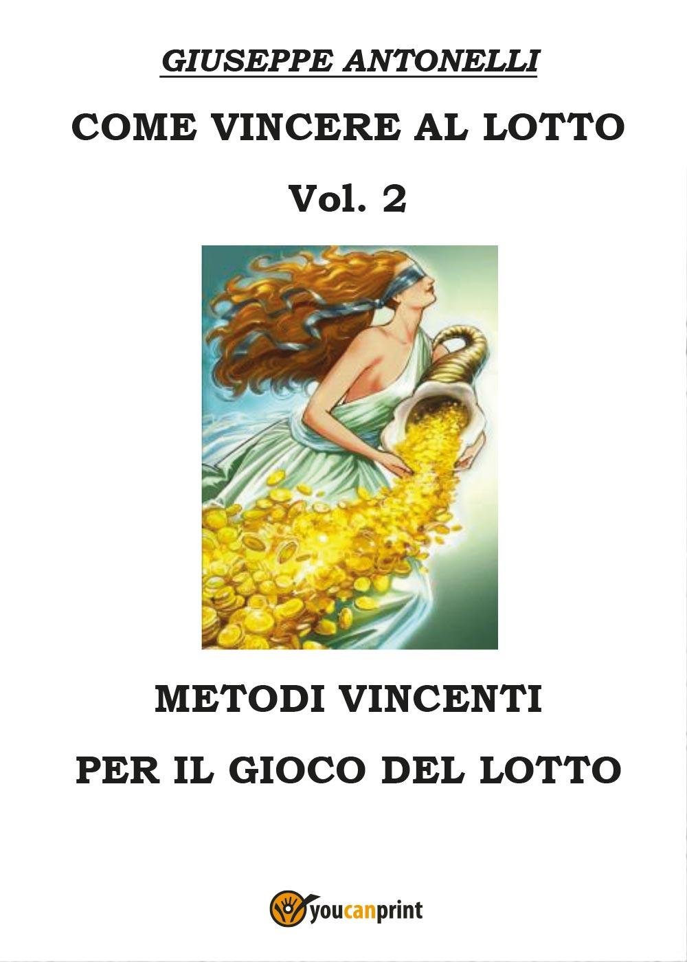 Come vincere al lotto Vol.2