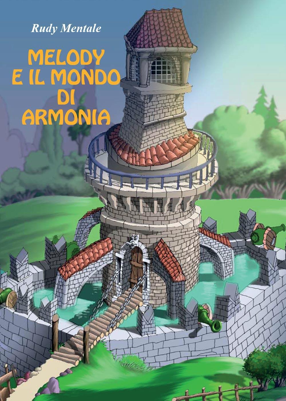 Melody e il mondo di Armonia