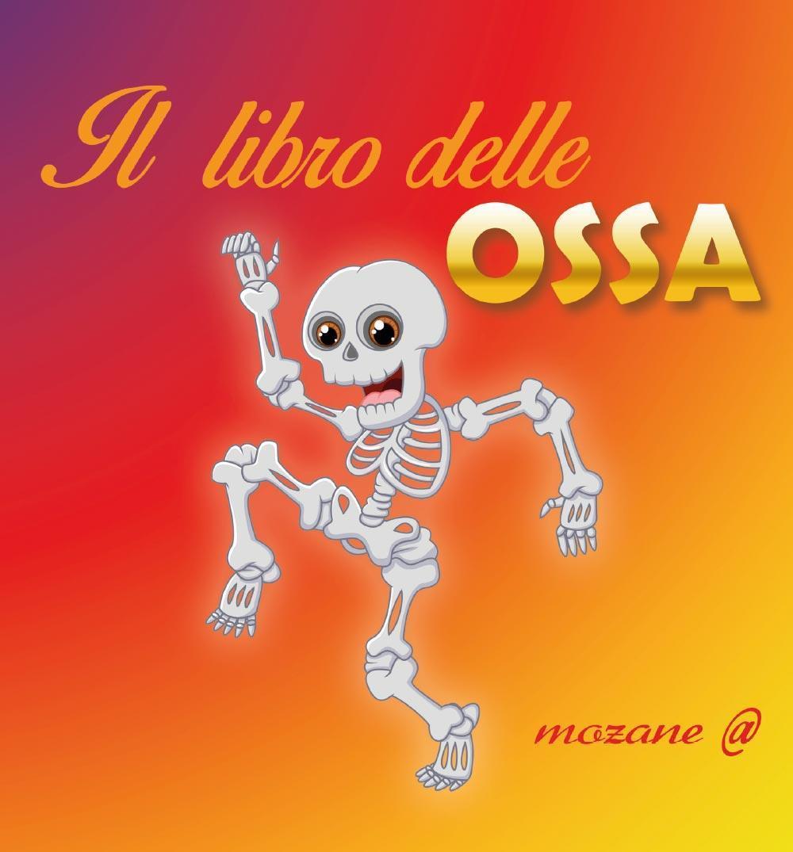 Il libro delle ossa