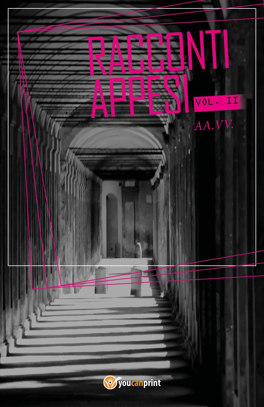 Racconti Appesi Vol. II