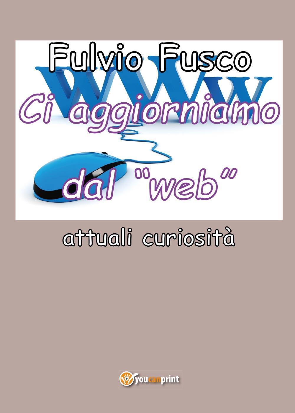 """Ci aggiorniamo dal """"web"""""""
