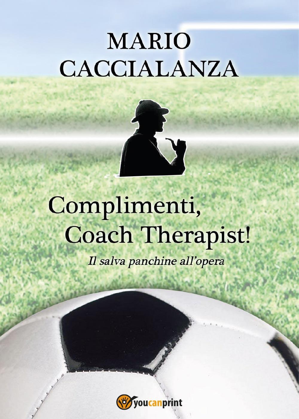 Complimenti, Coach Therapist! Il salva panchine all'opera