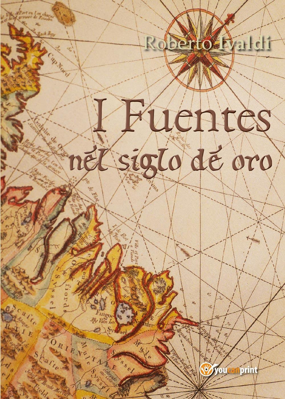 I Fuentes nel siglo de oro