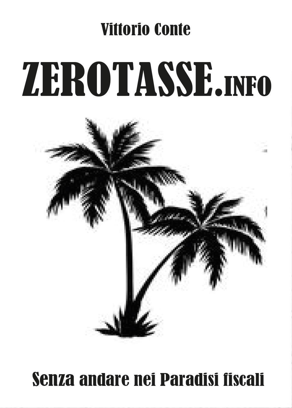 Zerotasse.info - senza andare nei paradisi fiscali
