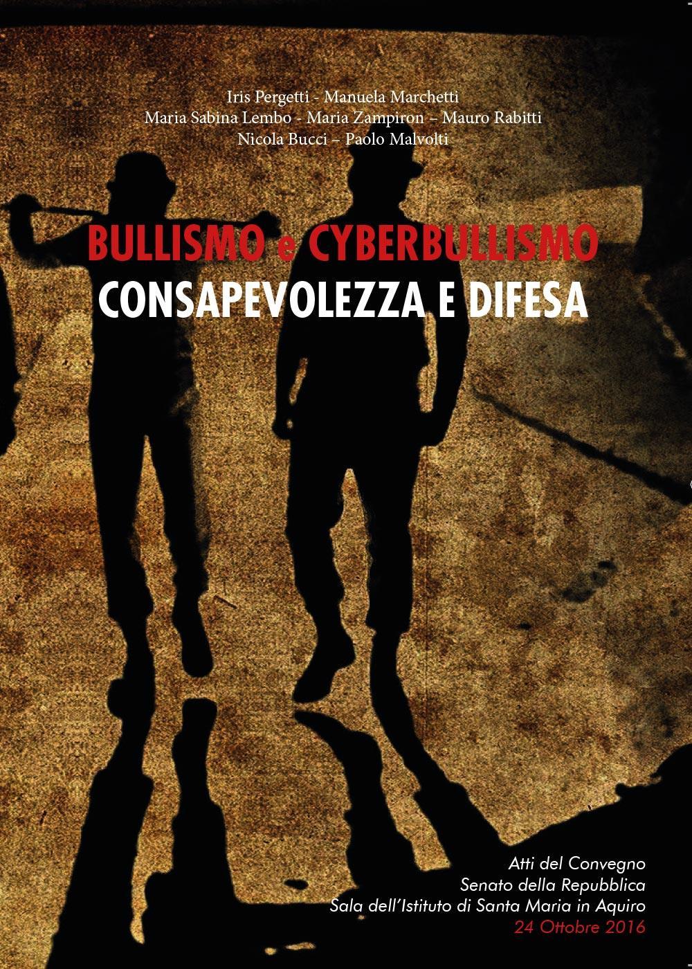 Bullismo e cyberbullismo: consapevolezza e difesa
