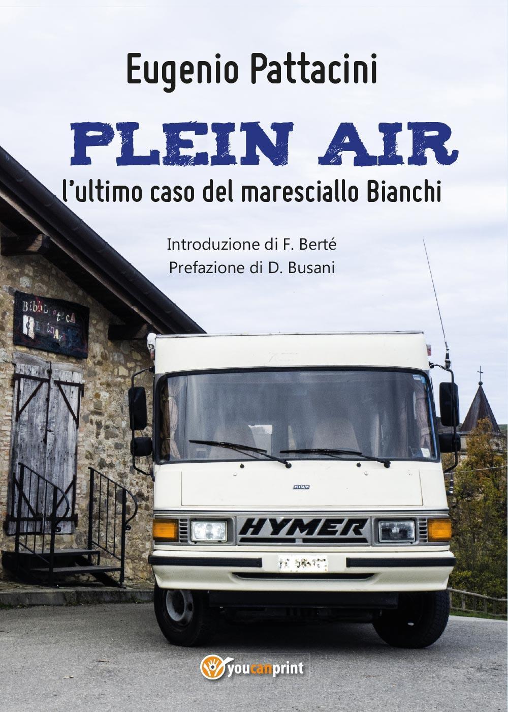 PLEIN AIR: l'ultimo caso del maresciallo Bianchi