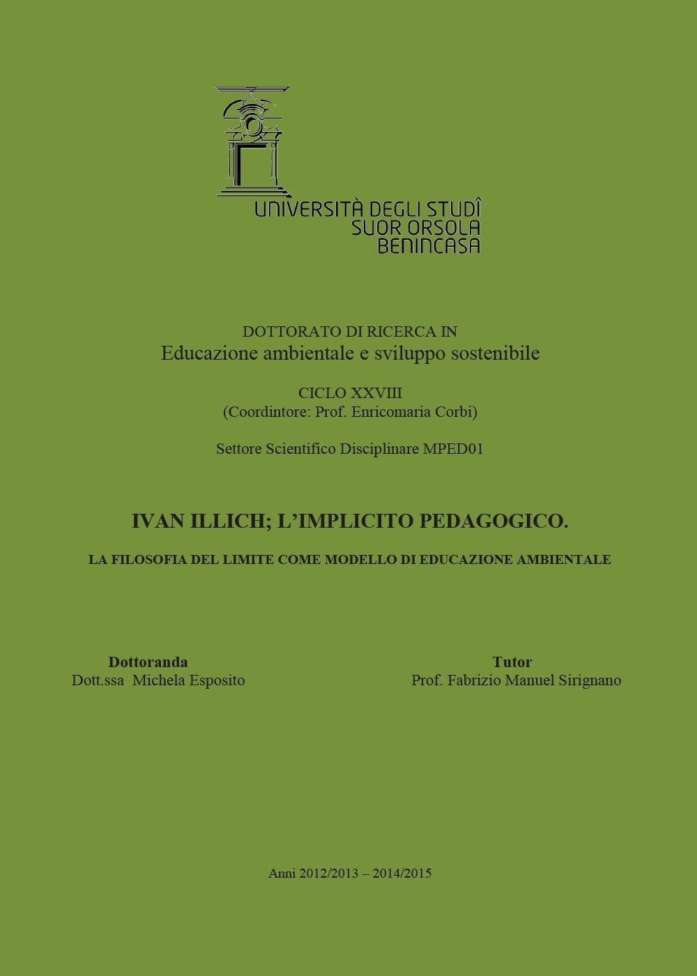 Ivan Illich; l'implicito pedagogico. La filosofia del limite come modello di educazione ambientale