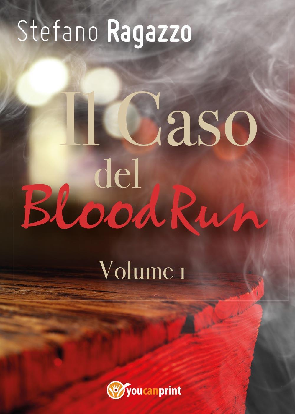 Il Caso del BloodRun - Volume 1
