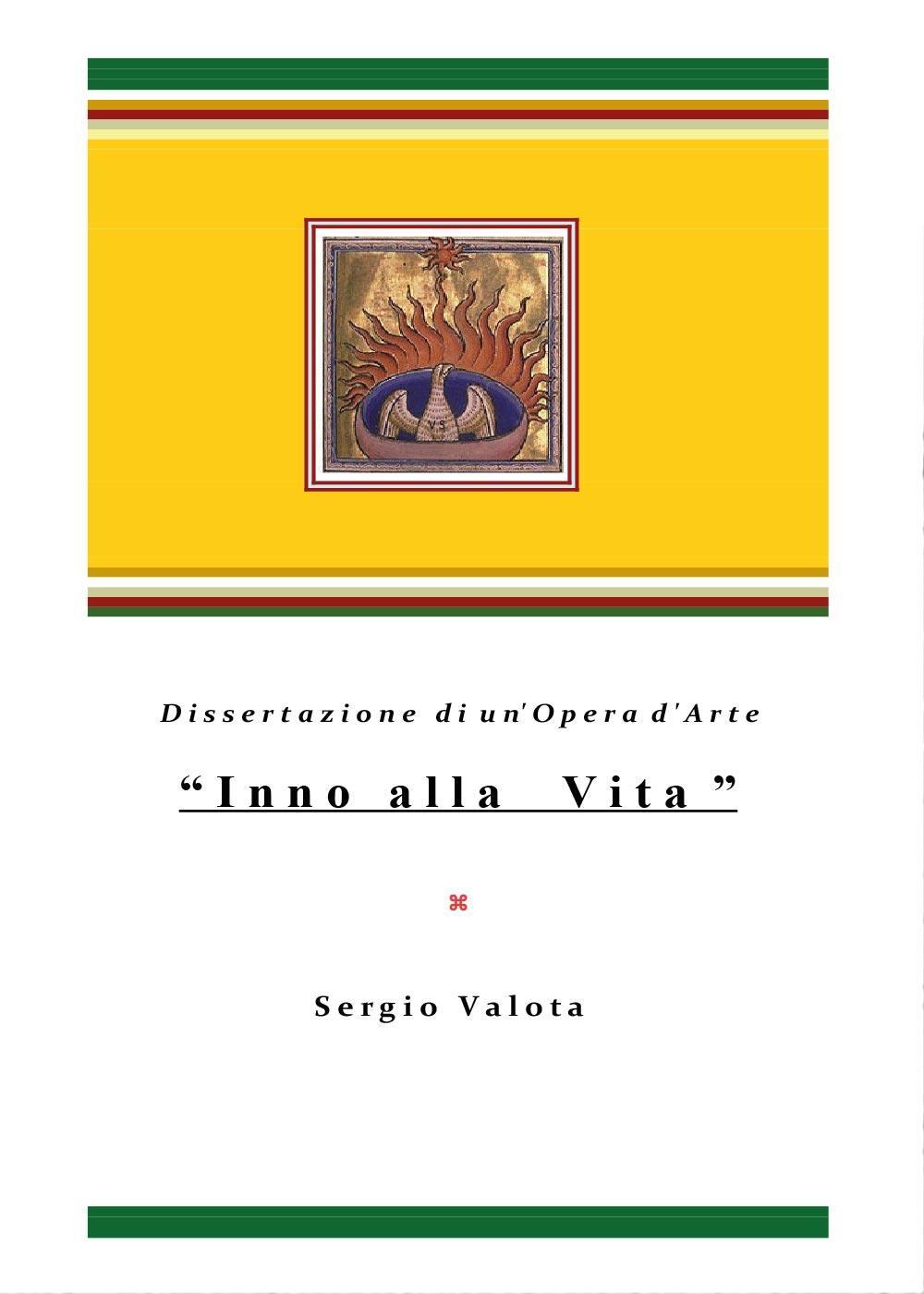 """"""" Inno alla Vita """" - Dissertazione di un'Opera d'Arte -"""